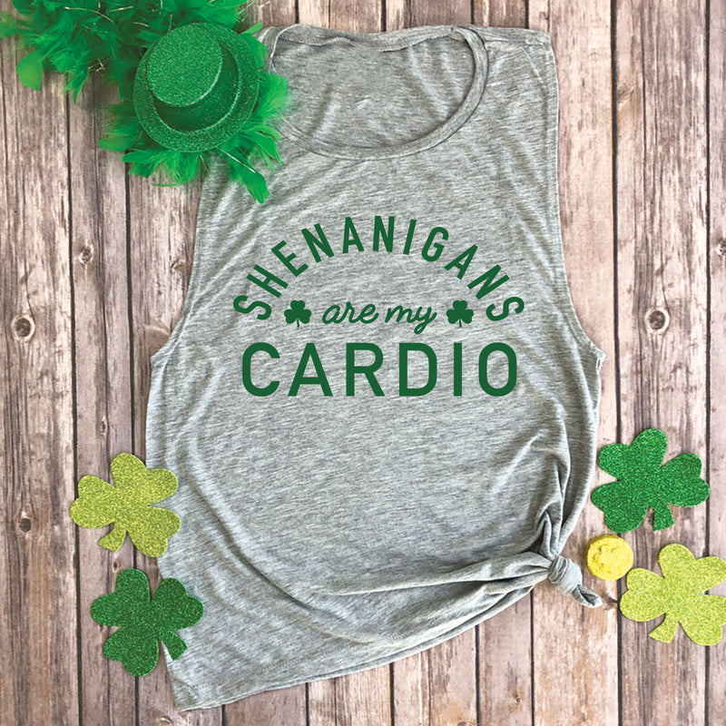 Shenanigans are My Cardio Muscle Tee