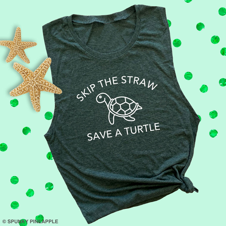 Skip a Straw Save a Turtle Muscle Tee