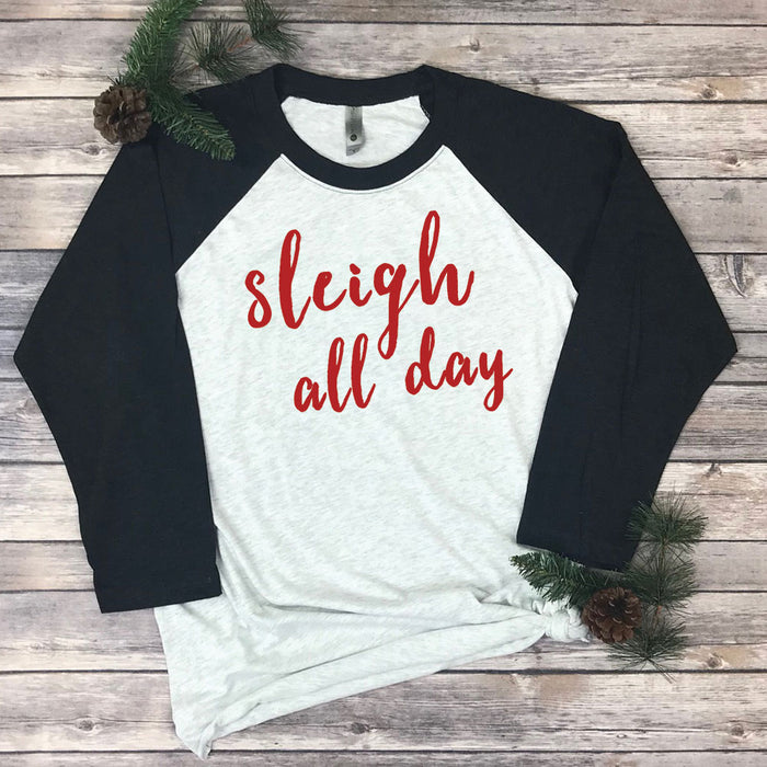 Sleigh All Day Raglan Tee