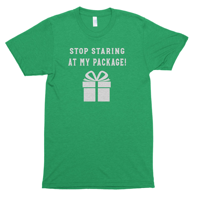 Stop Staring At My Package Premium Unisex T-Shirt