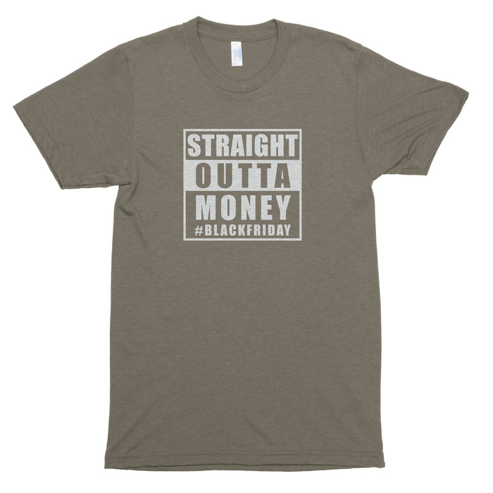 Straight Outta Money Premium Unisex T-Shirt