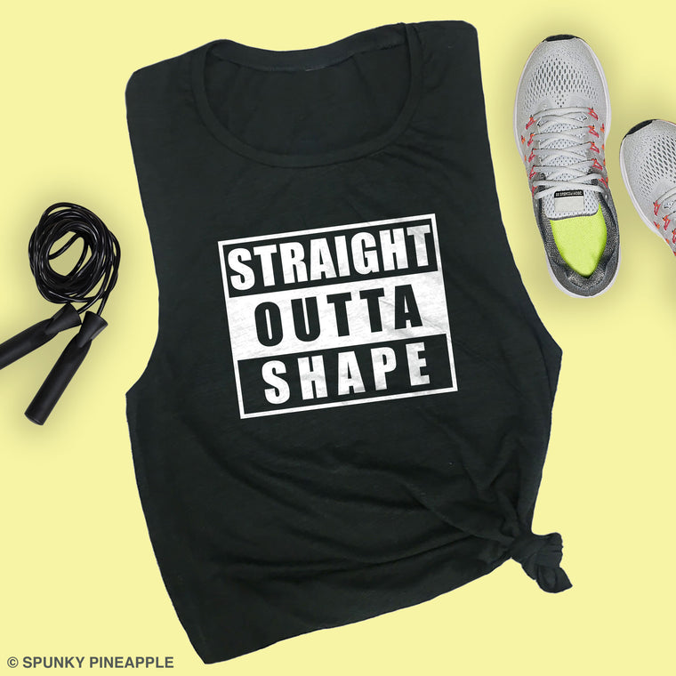 Straight Outta Shape Muscle Tee