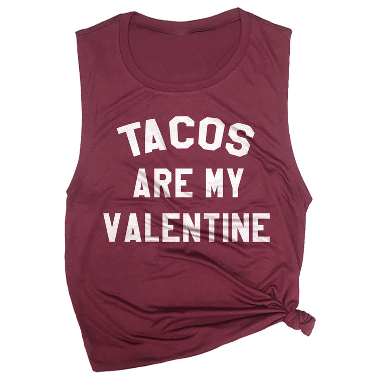 Tacos are My Valentine Muscle Tee