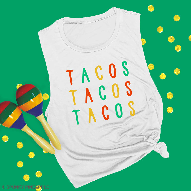 Tacos Tacos Tacos Muscle Tee