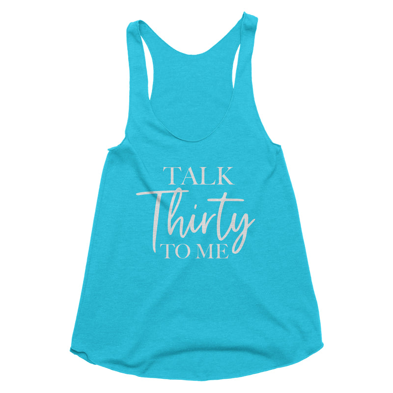 Talk Thirty to Me Tank Top