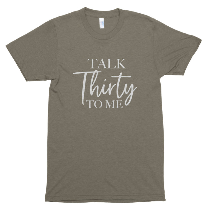 Talk Thirty to Me Premium Unisex T-Shirt