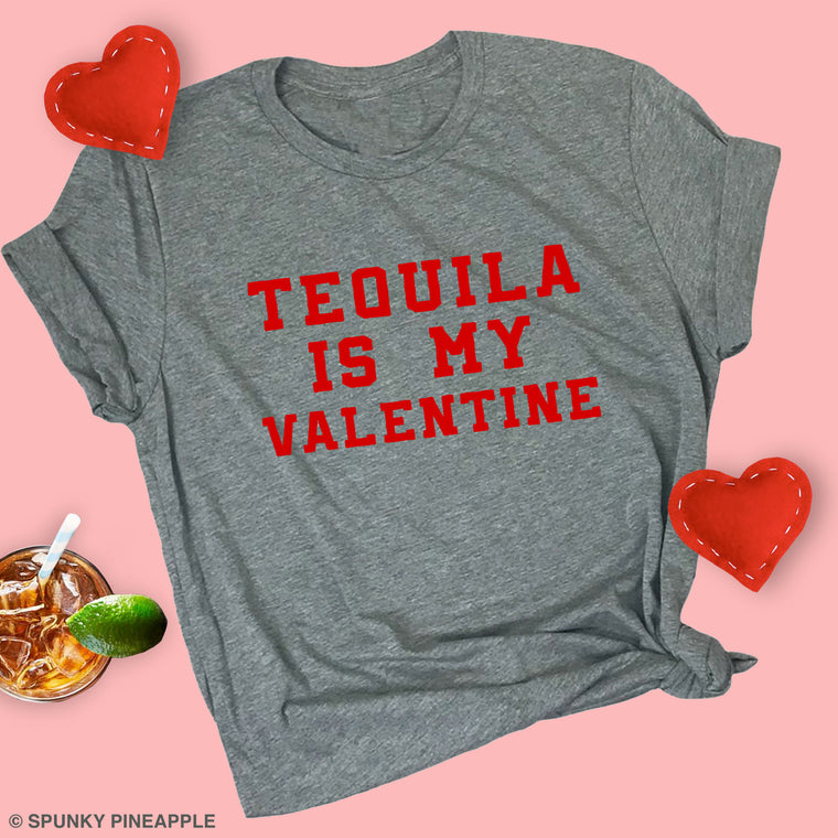 Tequila is My Valentine Basic Tee