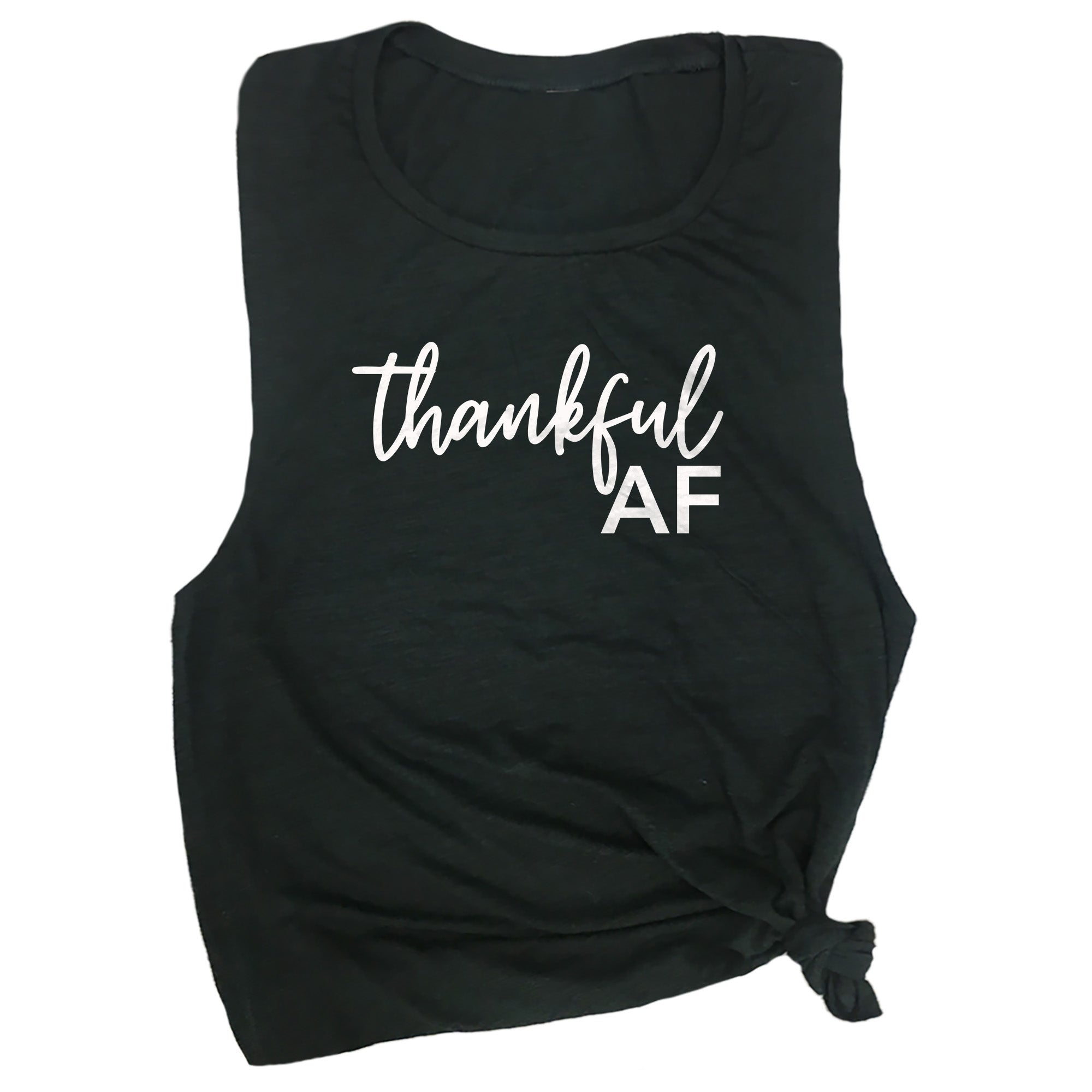 Thankful AF Muscle Tee