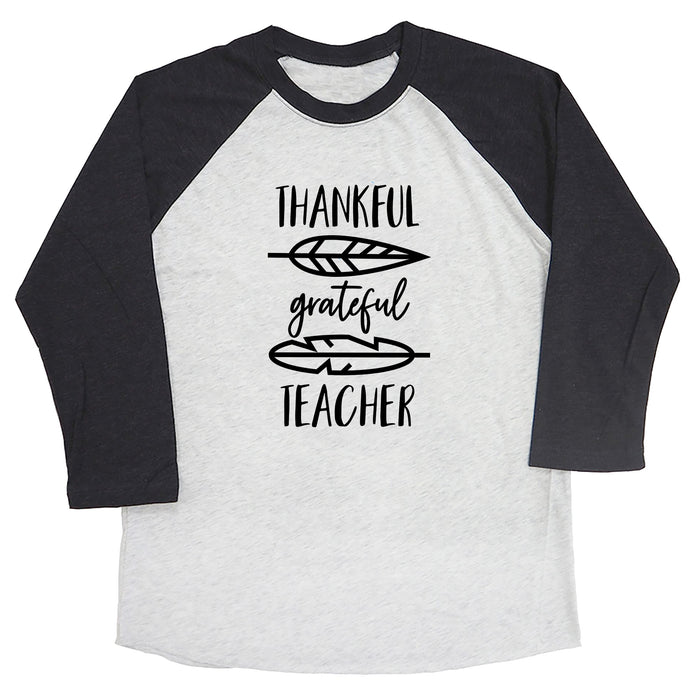 Thankful Grateful Teacher Raglan Tee