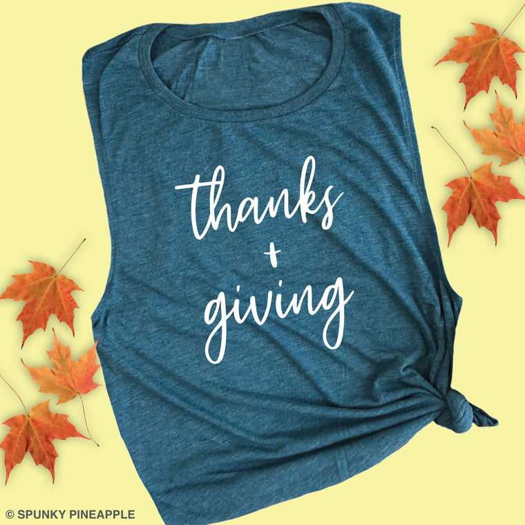 Thanks + Giving Muscle Tee