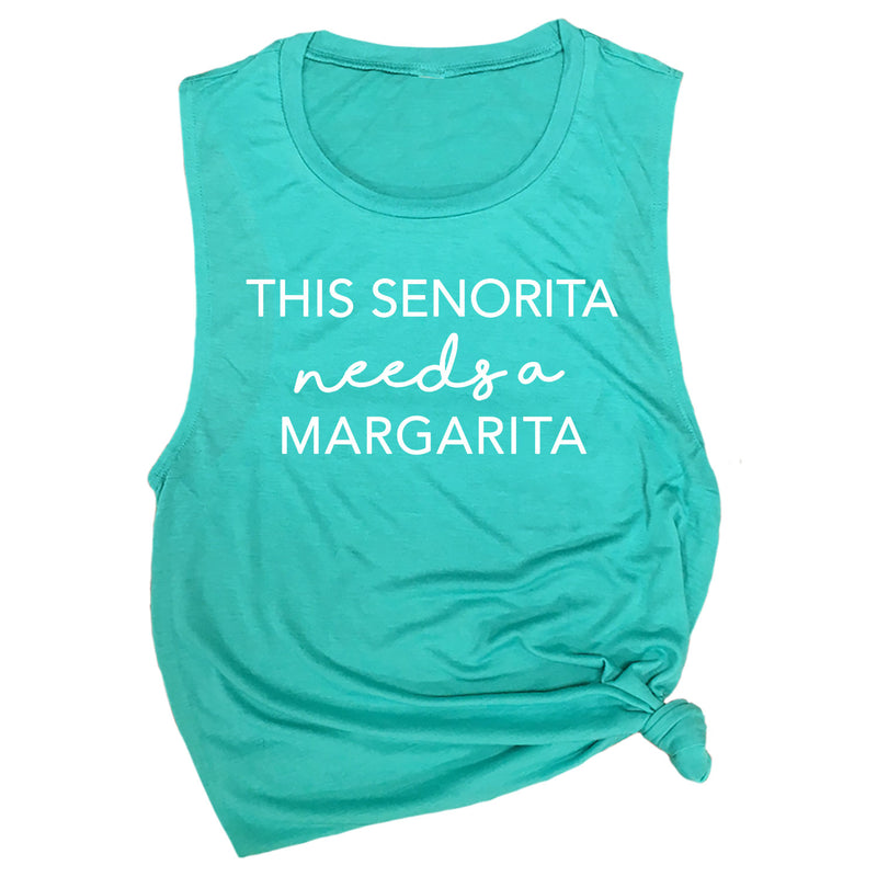 This Senorita Needs a Margarita Muscle Tee