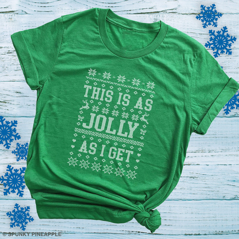 This is as Jolly as I Get Premium Unisex T-Shirt