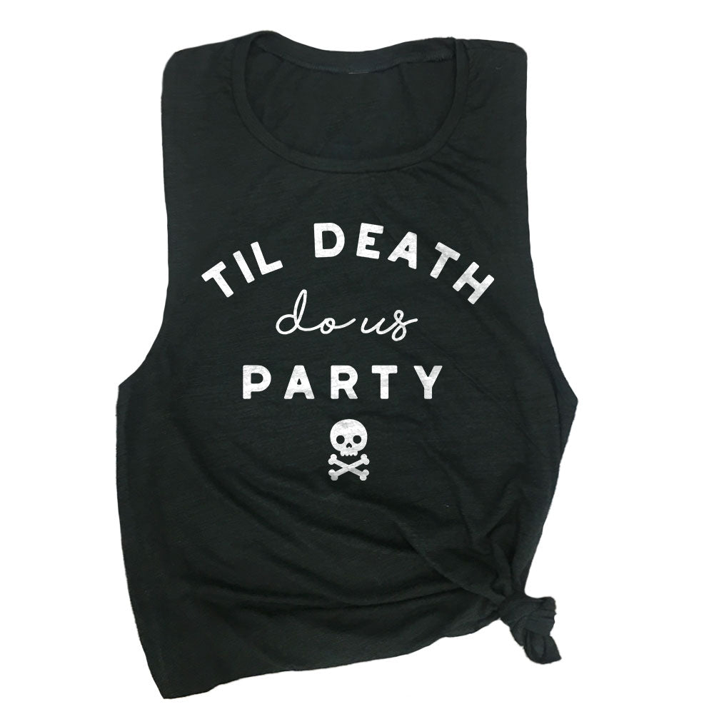 Til Death Do Us Party Muscle Tee