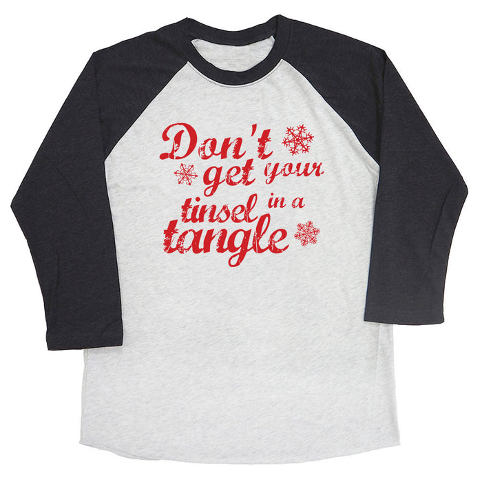 Don't Get Your Tinsel in a Tangle Raglan Tee
