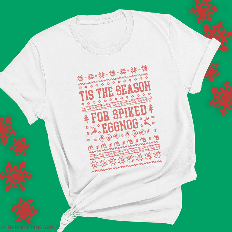 Tis the Season for Spiked Eggnog Premium Unisex T-Shirt