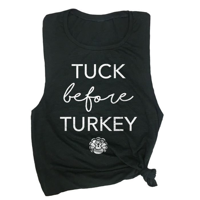 Tuck Before Turkey Muscle Tee