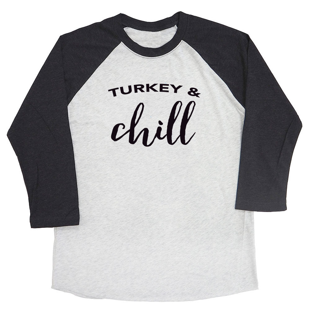 Turkey & Chill Raglan Tee