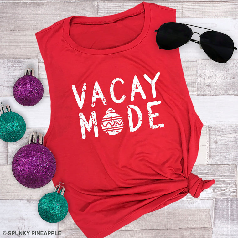 Vacay Mode (Christmas Ornament) Muscle Tee