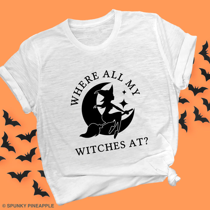 Where All My Witches At? Premium Unisex T-Shirt