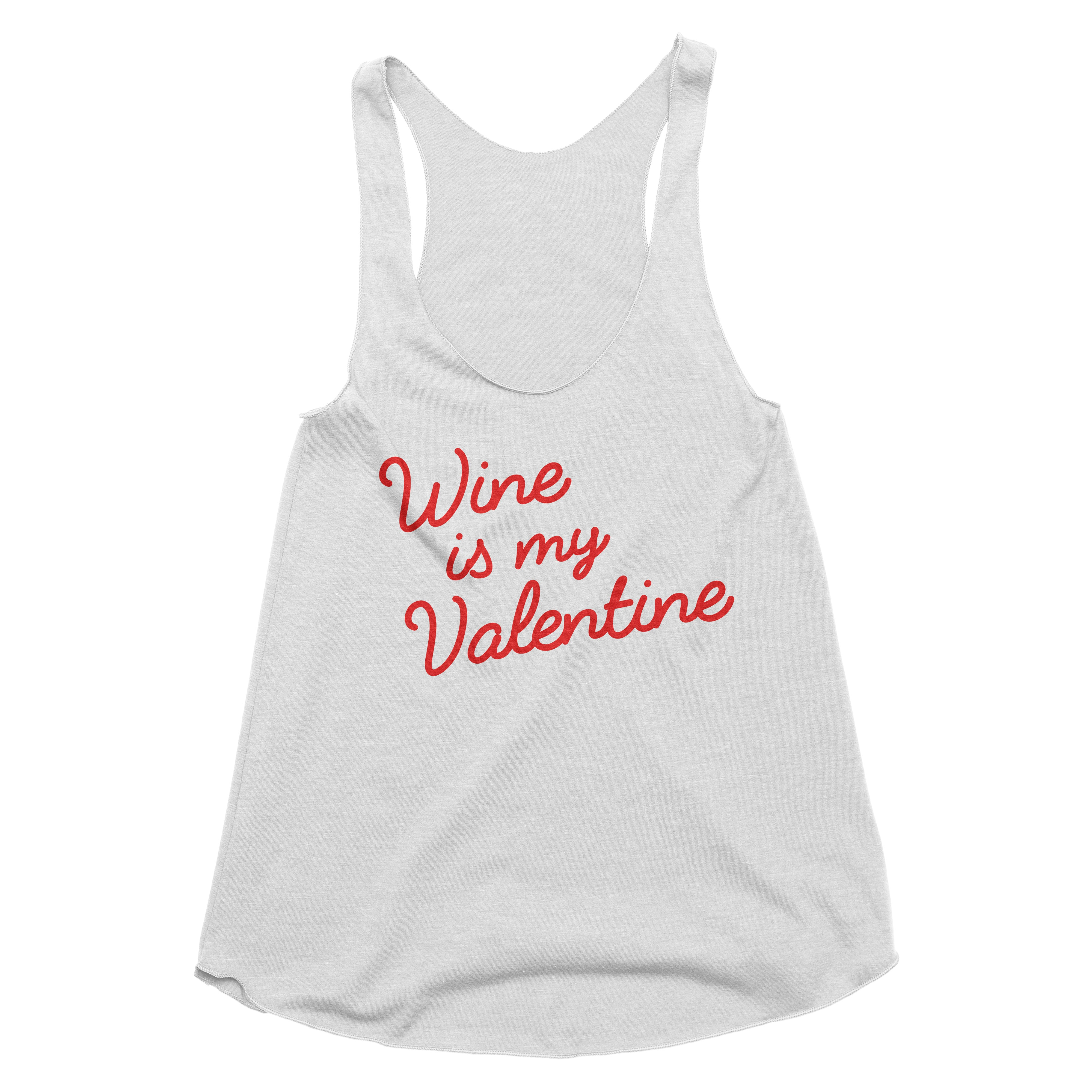 Wine is My Valentine Tank Top
