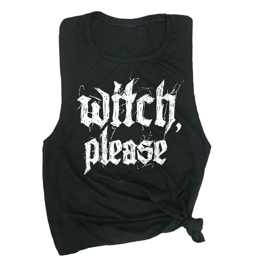 Witch, Please Muscle Tee