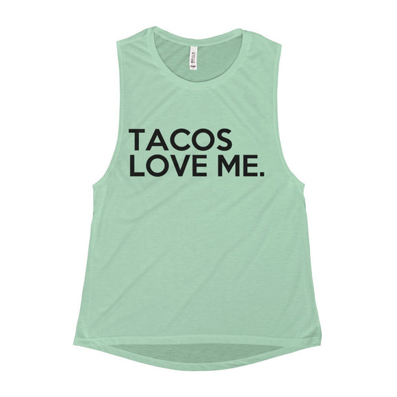 Tacos Love Me Funny Foodie Taco Flowy Tank Top - Mint