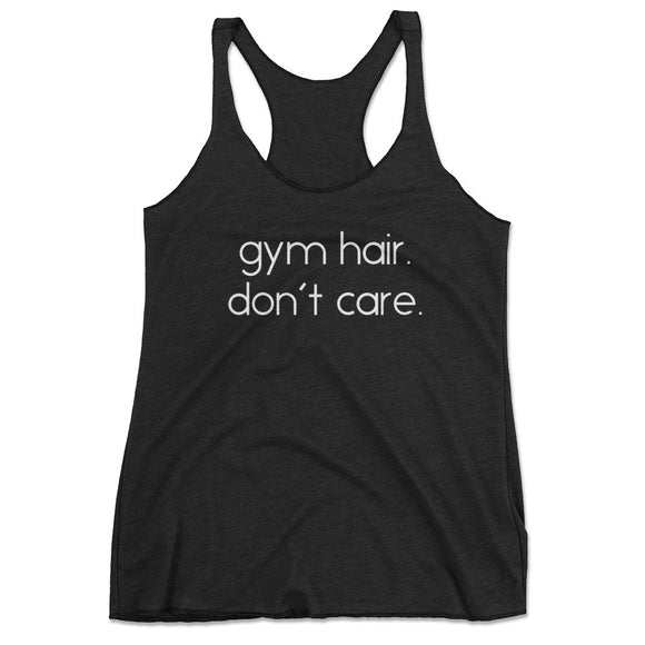 Gym Hair Don't Care Funny Workout Tank Top - Black