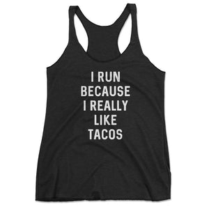 Women's I Run Because I Like Tacos Funny Running Tank Top - Black