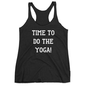 Women's Time To Do Yoga Funny Racerback Tank Top - Pink