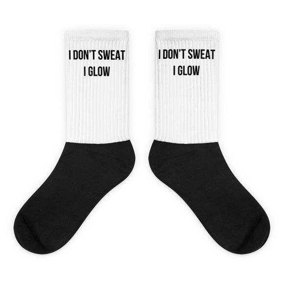 I Don't Sweat I Glow Black Foot Socks