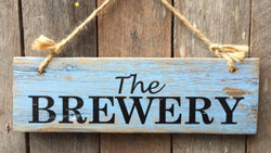 The Brewery Rustic Wooden Sign