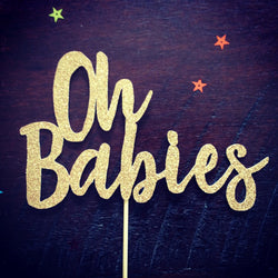 Baby Shower Cake Topper - Oh Babies - Gold Glitter