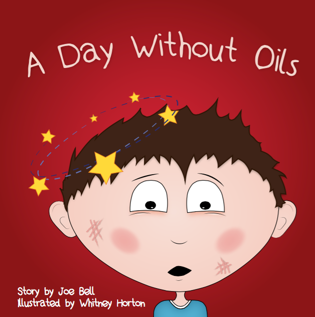 Children's Book - A Day Without Oils