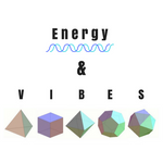 Energy And Vibes