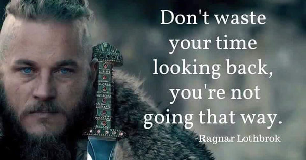 Viking quote by Ragnar Lothbrok