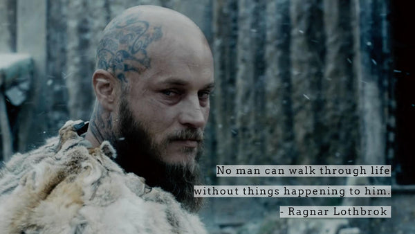 Ragnar Lothbrok quote Viking Quote