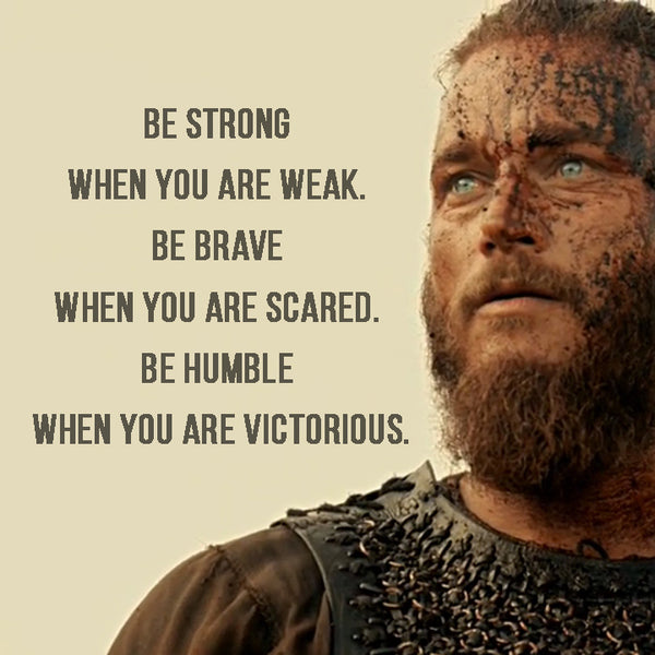Viking quotes about strength Viking inspirational sayings