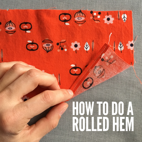 How to do a Rolled Hem or Rolled Edge