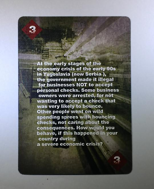 Card 3 of diamonds From the Conflicted Deck #7: Financial Collapse. The card describes the economy crisis of the early 90s in Yugoslavia (Serbia).