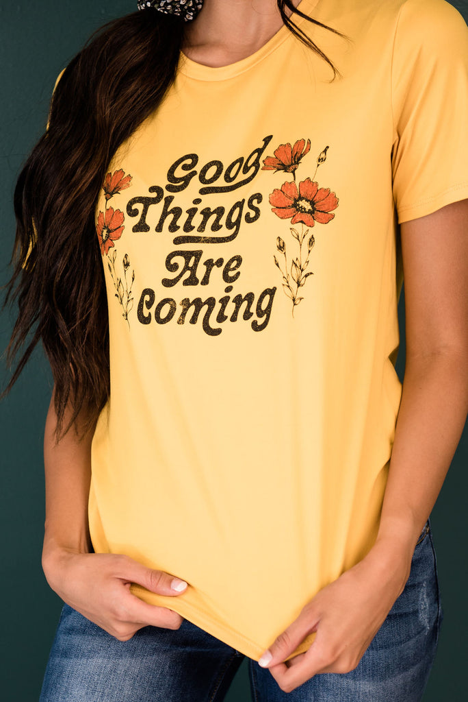 "MORGAN GRAPHIC TEE "" GOOD THINGS ARE COMING """