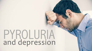 Pyroluria, Pyrrole Disorder and Depression Podcast | Conquering Pyroluria