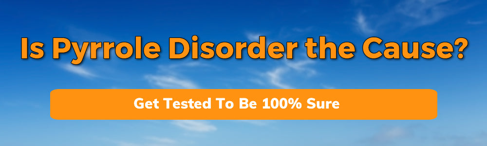 Pyrrole Disorder Test Promotional Banner