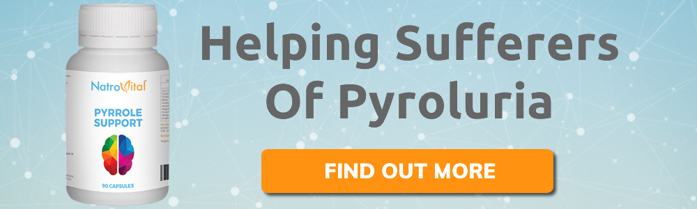 Promotional Banner for Pyrrole Support Helping Sufferers of Pyroluria click here to find out more
