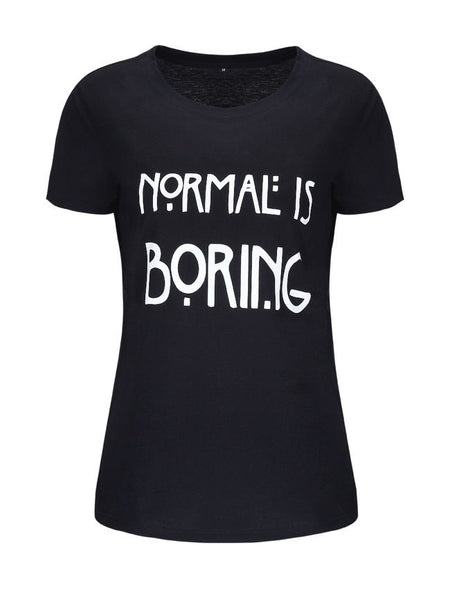 Normal Is Boring Short Sleeve T-Shirt - Bychicstyle.com