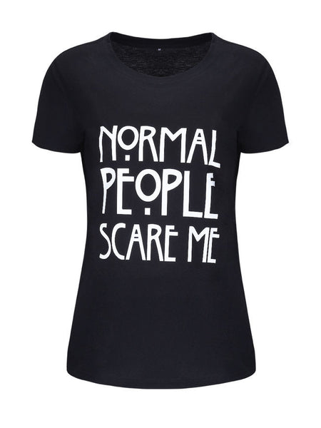 Normal People Scare Me Short Sleeve T-Shirt - Bychicstyle.com