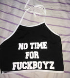 ByChicStyle Fashion New Hanging Neck NO TIME FOR FUCKBOYZ Litter Print Bandage sports Wrapped Chest Top