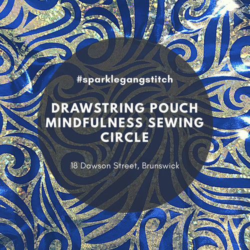 Drawstring Pouch Mindfulness Sewing Circle