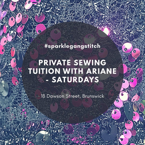 Private Sewing Tuition with Ariane Bingham : Saturday's
