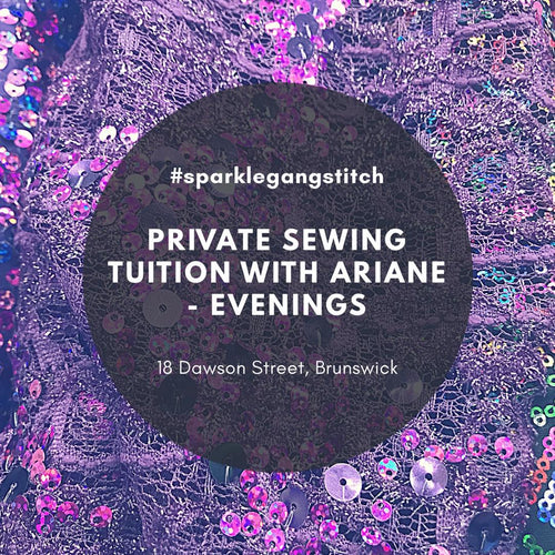 Private Sewing Tuition with Ariane Bingham : Evenings / Weekday's