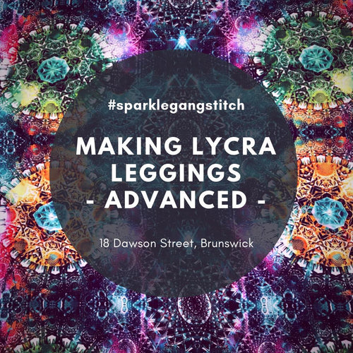 Making Lycra Leggings - Advanced